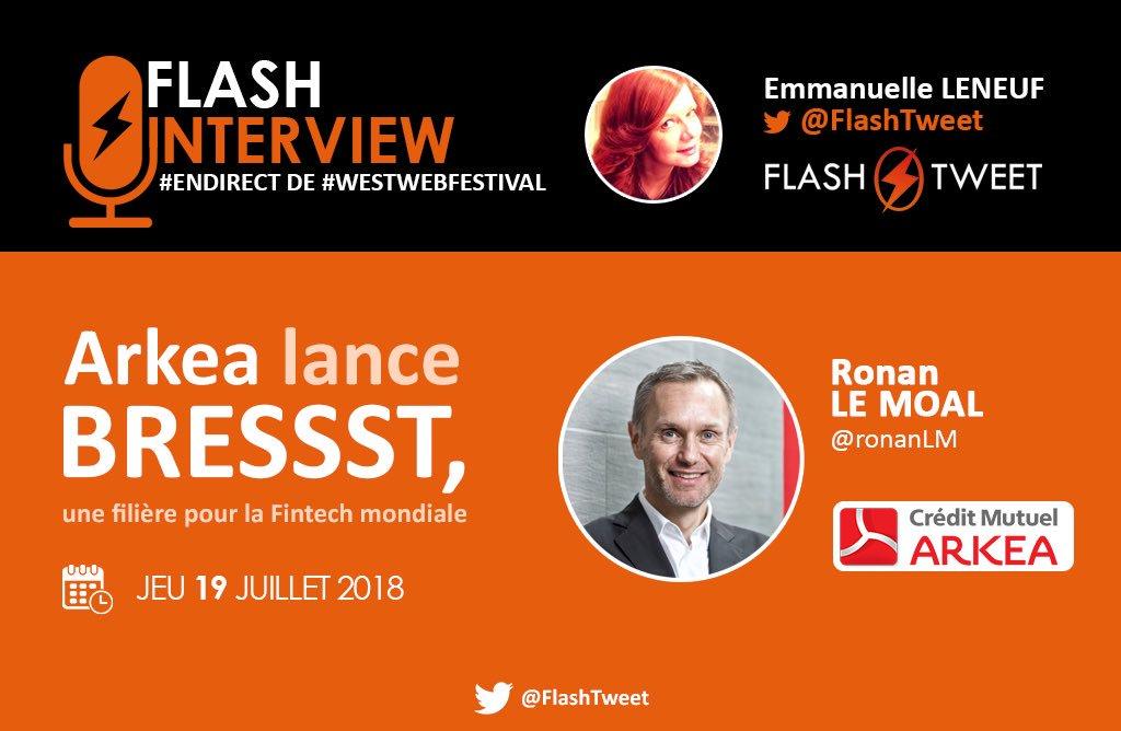 ✅#EnDirect #WestWebFestival   📣Annonce en #Exclu   #FlashTweetInterview avec @ronanLM @cmarkea pour le lancement de #BRESSST, une filière dédiée à la #Fintech mondiale.  @SayBressst #TransfoNum #digital #tech #FrenchTech #Startup #sciences #smart #Bretagne