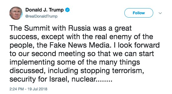 JUST IN: Pres. Trump declares summit with Russian Pres. Putin 'a great success' and says he looks forward to 'second meeting,' in tweet calling the media 'the real enemy of the people.' https://t.co/UN2fnlkGS6