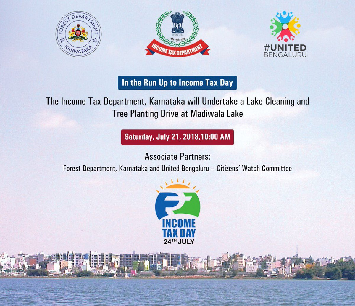 On the occasion of #IncomeTaxDay  @IncomeTaxIndia in association with @KarnatakaForest and @unitedbengaluru is organising a lake cleaning and tree planting drive at #Madiwala lake on Saturday, 21st July at 10 AM.   Let us join and contribute for a Clean and Green #NammaBengaluru<br>http://pic.twitter.com/pDAZvf5aia