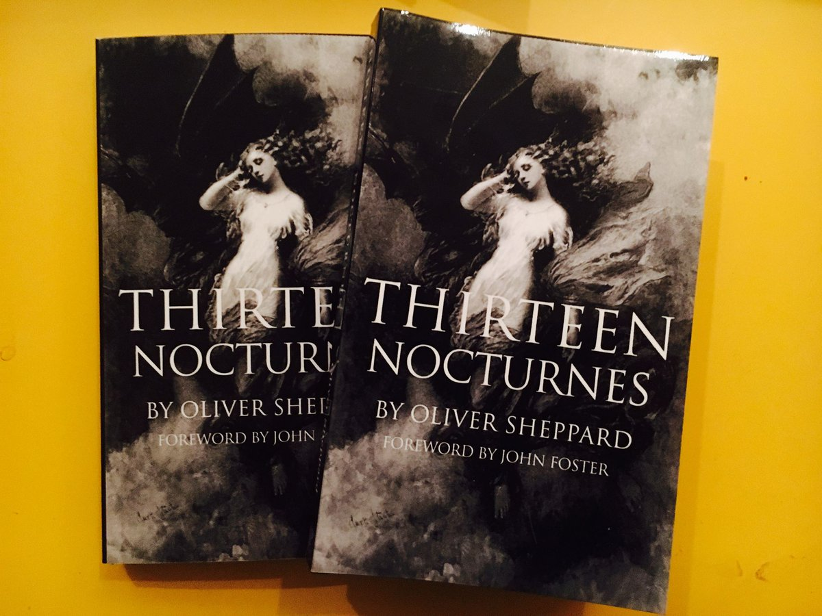 Oliver Sheppard On Twitter Thirteen Nocturnes My 2nd Book Is Out