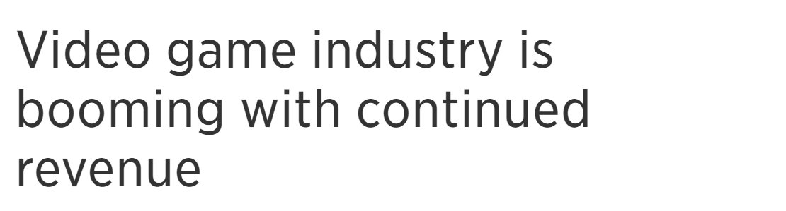 BREAKING NEWS: There continues to be revenue in the games industry. thank god i was worried what if all the revenue just stopped