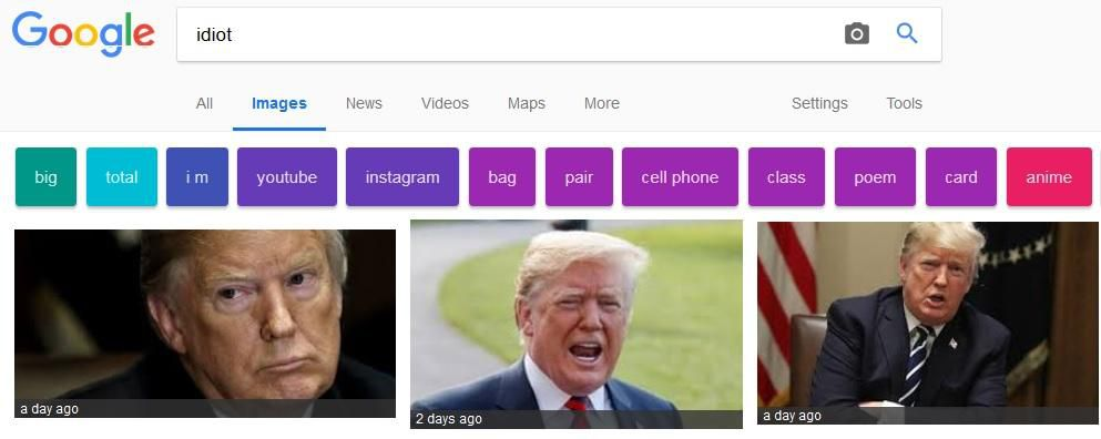 Google the word 'idiot,' get pics of Donald Trump  https://t.co/wvWGD0FXFK