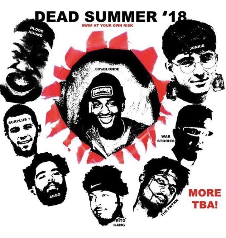 THIS SATURDAY AT @THECOMEUPSA DEAD SUMMER '18