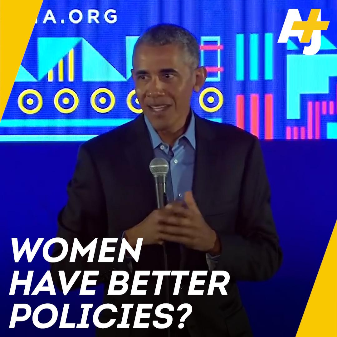 President Obama thinks more women in politics will bring about better policies.