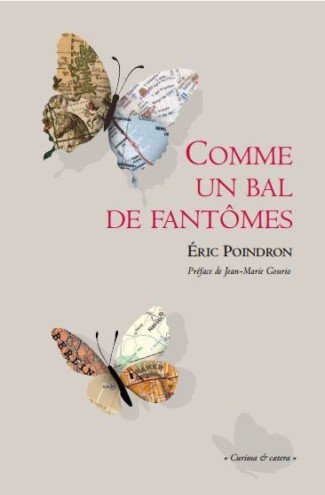 #VendrediLecture Comme un bal de fantômes. Eric Poindron. Le Castor Astral. Photo