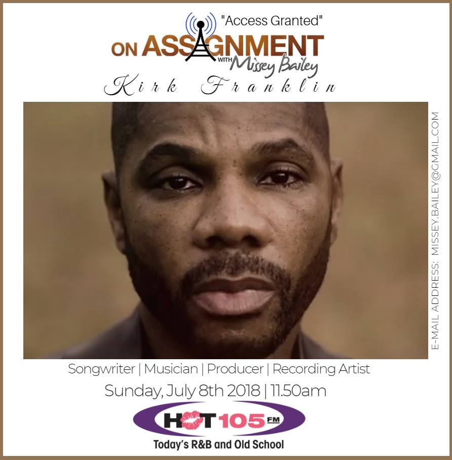 Hot 105 On Twitter Kirk Franklin Will Be On Assignment This Sunday At 11 50am Talking About Sundaybestreboot From Sunday Morning Joy 105 1 Fm Using The Hot 105 App Or Via The Web