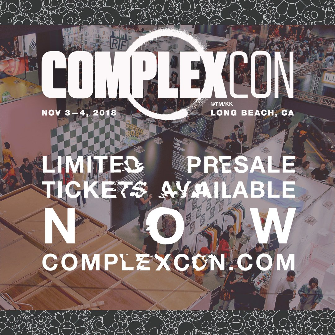 🚨 Get your @ComplexCon presale tickets now 🚨 While they last 🎟 bit.ly/ComplexCon_18