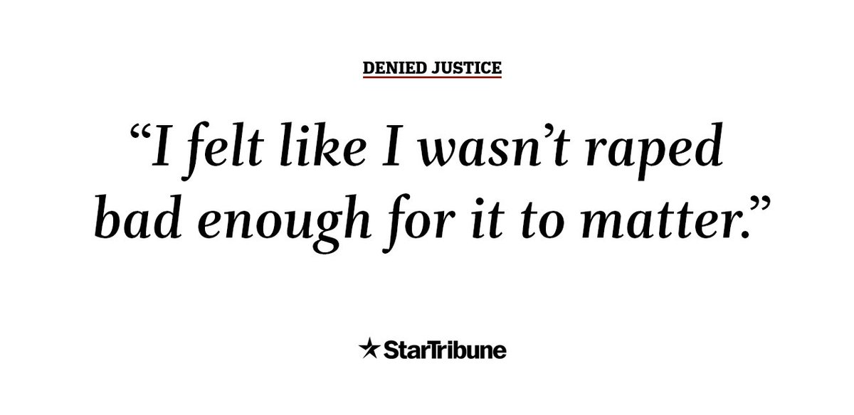 SPECIAL REPORT THIS WEEKEND: A Star Tribune examination of more than 1,000 recent sexual assault cases in Minnesota shows pervasive failings by law enforcement.