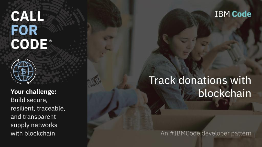 Blockchain's pattern can give you the tools to build a transparent and trustworthy donation-tracking solution, so you know you are giving to the people with the greatest needs. Answer the #CallForCode and start building your solution. https://t.co/H1TsO1Jkn8
