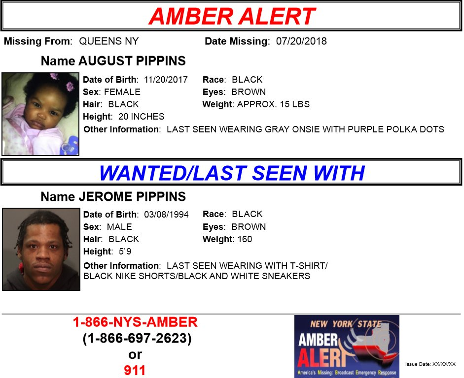 AMBER Alert: August Pippins, F/B/8months from Queens, NY. Suspect, Jerome Pippins M/B/23. If you see the missing or suspect please call 9-1-1. Multilingual & ASL Link: .https://t.co/bVzN4CafyY