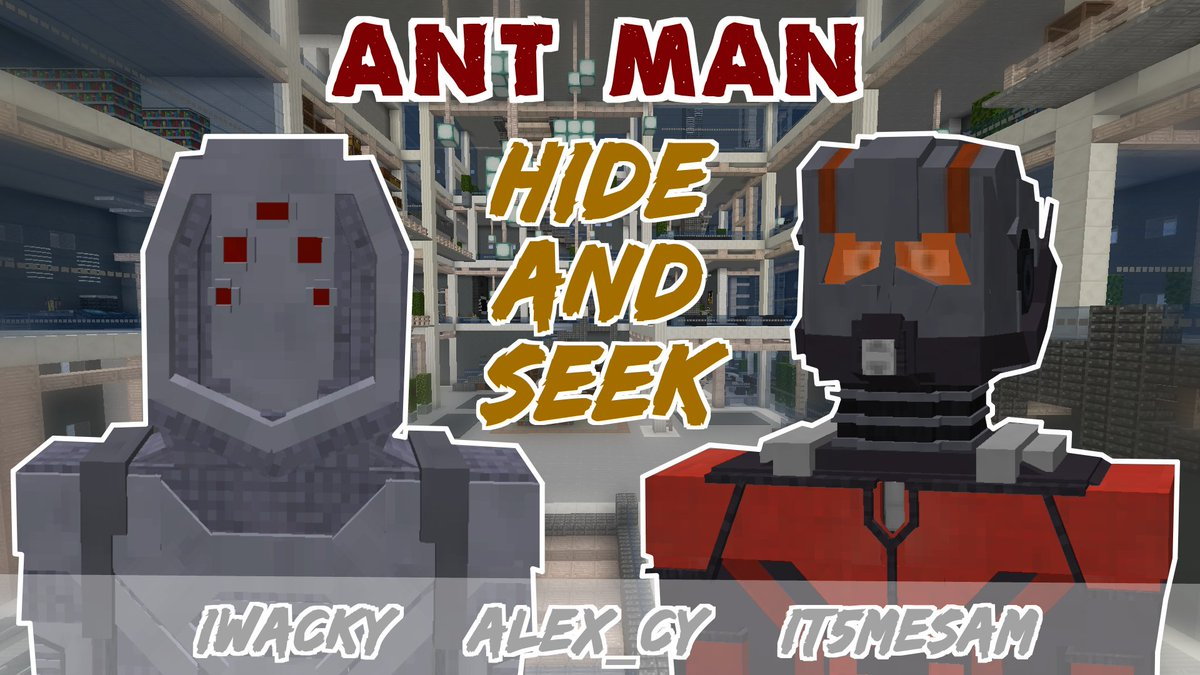 Wacky On Twitter Ant Man Hide And Seek On Minecraft Maps Https