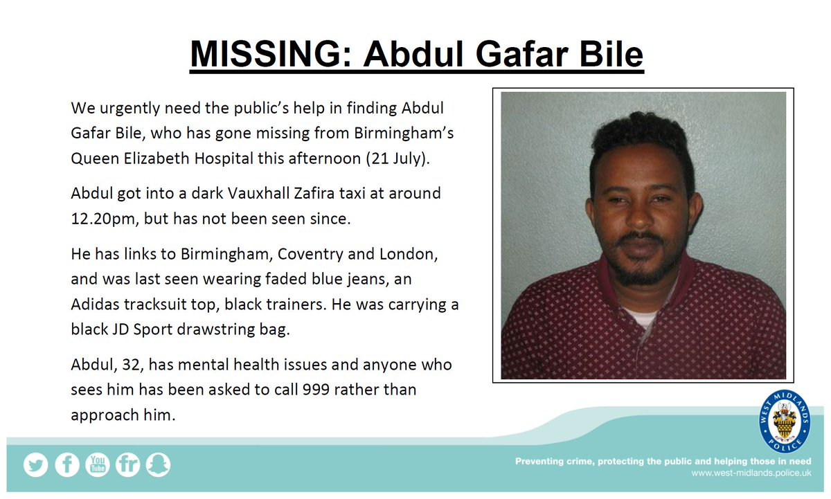 We urgently need the public's help in tracing missing Abdul Gafar Bile, who has links to #Birmingham, #Coventry and #London. Please RT, and call 999 with any sightings.