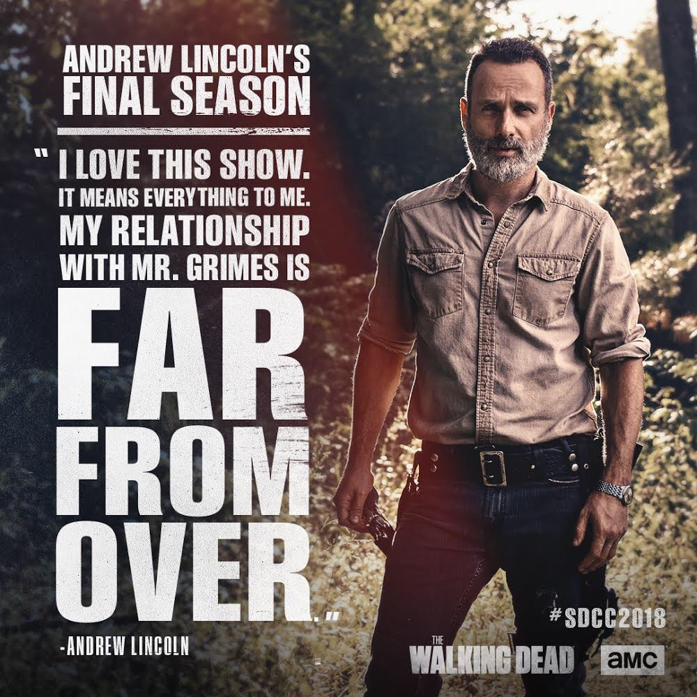 Andrew Lincoln confirms it will be his last season. #SDCC2018 #TWD