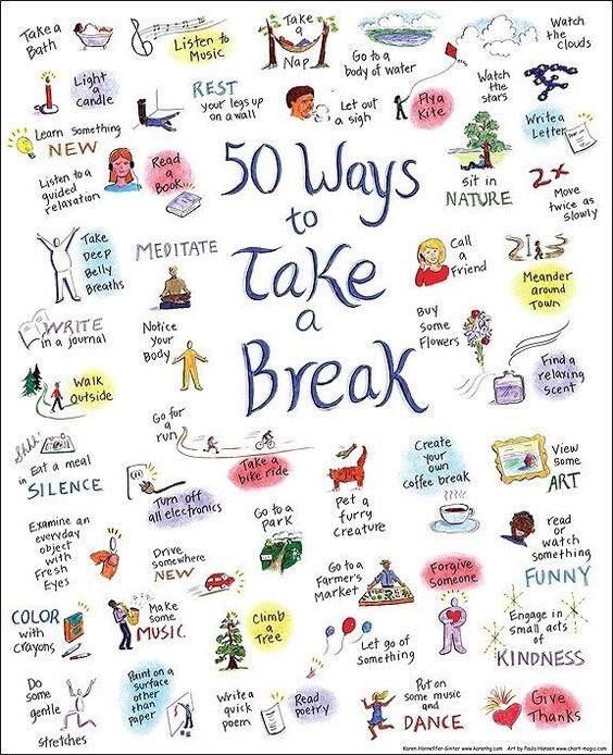 50 Ways to Take a Break!