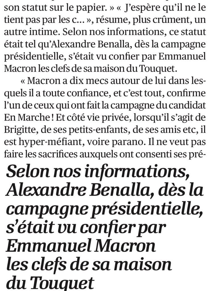 Info @Lopinion_fr : l'incroyable confiance @EmmanuelMacron qui a même filé les clés de sa maison du #Touquet à #AlexandraBenalla  cc @NSegaunes #AffaireBellanaMacron