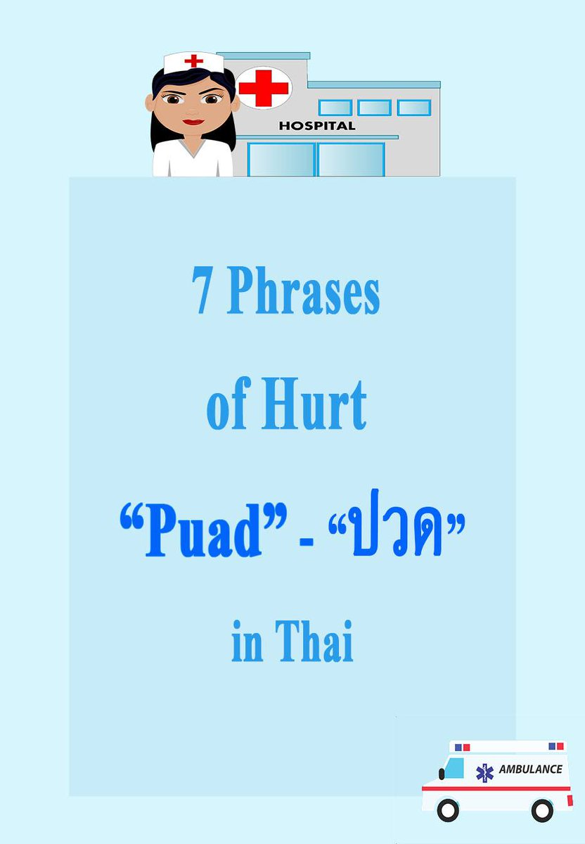 MThaien Lets Learn How To Say About Hurt In Thai Language 7 Phrases Of Puad