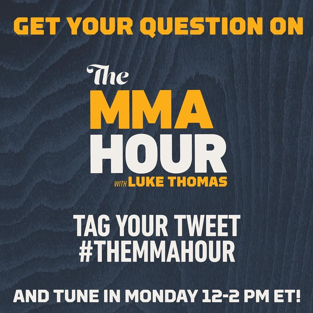 Submit your questions for a chance to have them featured on tomorrows episode of The MMA Hour! Just tweet us using the hashtag #theMMAHour 👊