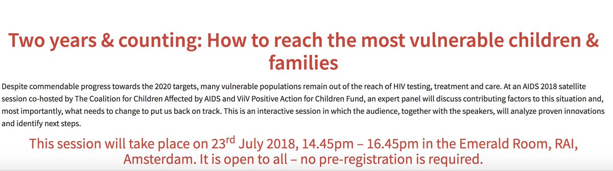 Join @childrenandHIV &  at @ViiVHCan  Sat#AIDS2018ellite Symposium - Two years & counting: How to reach the most vulnerable children & families. 23rd July 2018, 14.45pm – 16.45pm in the Emerald Room, RAI, Amsterdam. Details here:   https://t.co/CTPLrpi3Jw#ReachAllChildren#EndAIDS