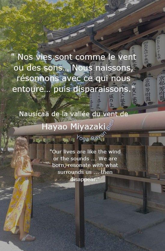 &quot;Nos vies sont comme le vent ou des sons… Nous naissons, résonnons...&quot; Nausicaä de Hayao Miyazaki &quot;Our lives are like the wind or the sounds ... We are born, resonate with...&quot; Photo #YogaRayonBleu Kyoto 2018 #yoga #citations #hathayoga #yogafrance #yogalove #yogainspiration<br>http://pic.twitter.com/FYKvuyvvZ1