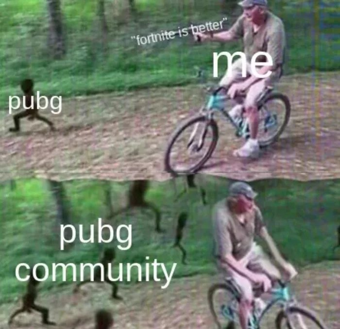 pubg is better than fortnite meme