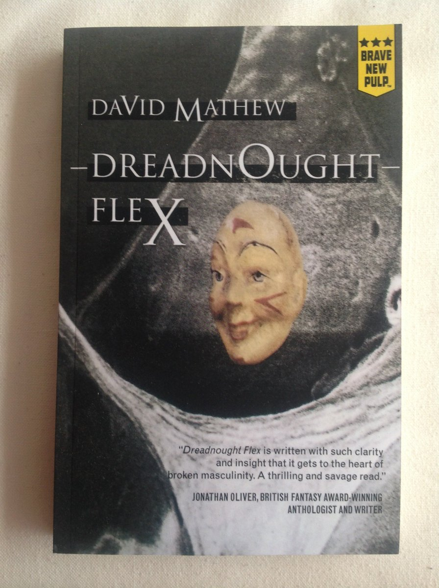 Very excited my new novel, DREADNOUGHT FLEX, is published and on sale. Crime and weird time and comedy. All formats.  https://www. amazon.co.uk/Dreadnought-Fl ex-David-Mathew-ebook/dp/B07FVZP7JQ/ref=la_B00WW7F8ME_1_10?s=books&amp;ie=UTF8&amp;qid=1533626542&amp;sr=1-10 &nbsp; …  - @MontagPress @threeand10<br>http://pic.twitter.com/2P9Vsw9PjL