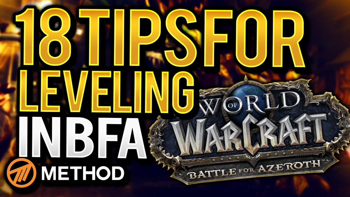 18 Tips & Tricks for Leveling in Battle for Azeroth | Method @Xchrispottertvx  https://youtu.be/nBOW_LxMKr4