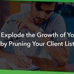 Image for the Tweet beginning: Pruning your client list can