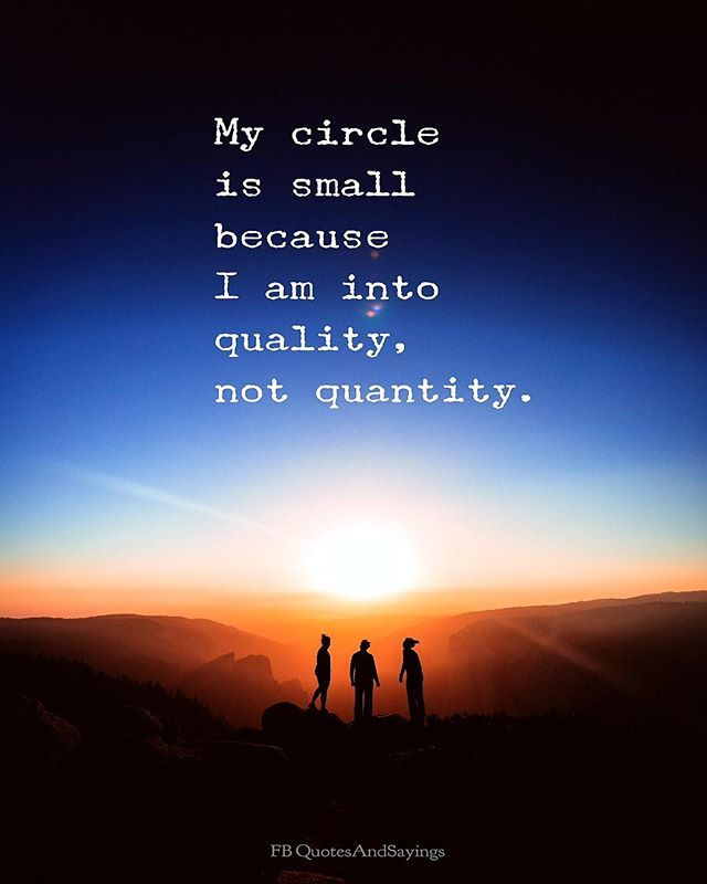Motivational Quotes On Twitter My Circle Is Small Because I Am