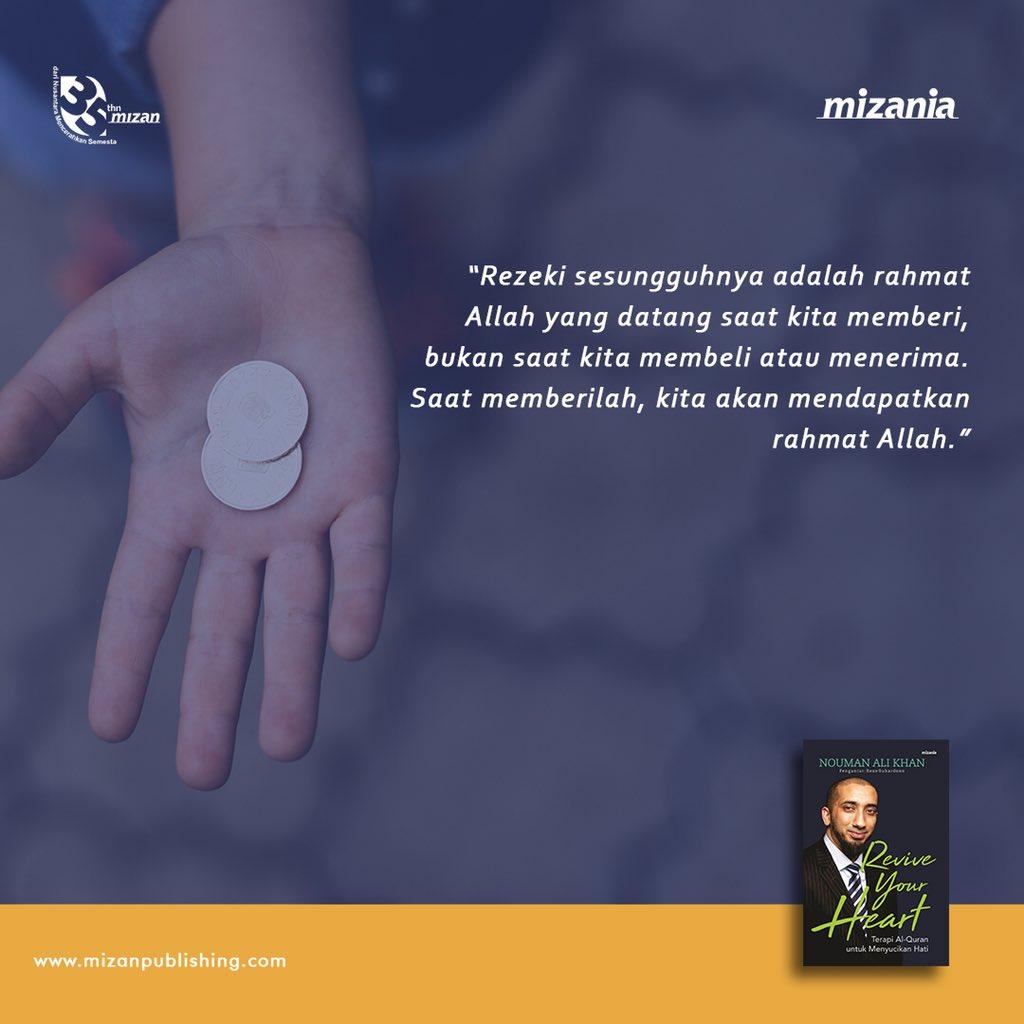 Selamat hari Senin, Mizaners! yuk awali hari ini dengan semangat positif agar aktivitas kita menjadi berkah #ReviveYourHeart #NoumanAliKhan #NAK #NAKIndonesia #Quotes #QuotesInspiratif #PenerbitMizan #Mizan35pic.twitter.com/WJwPBdqJ8O