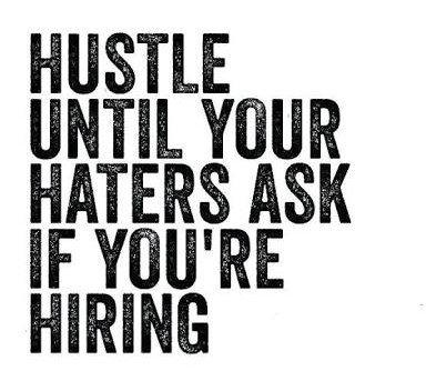 Aj Alexs Tweet Hustle Beats Talent When Talent Doesnt Hustle
