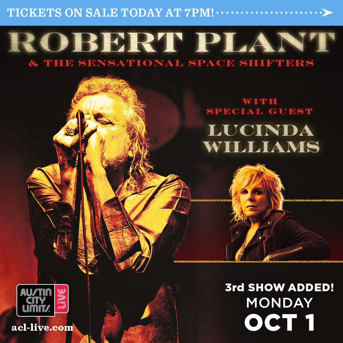 JUST ANNOUNCED 3RD NIGHT: @RobertPlant & the Sensational Space Shifters with special guest Lucinda Williams (@HappyWoman9) on 10/1! Tickets on sale TODAY at 7PM here: acl.live/2NGWKH5