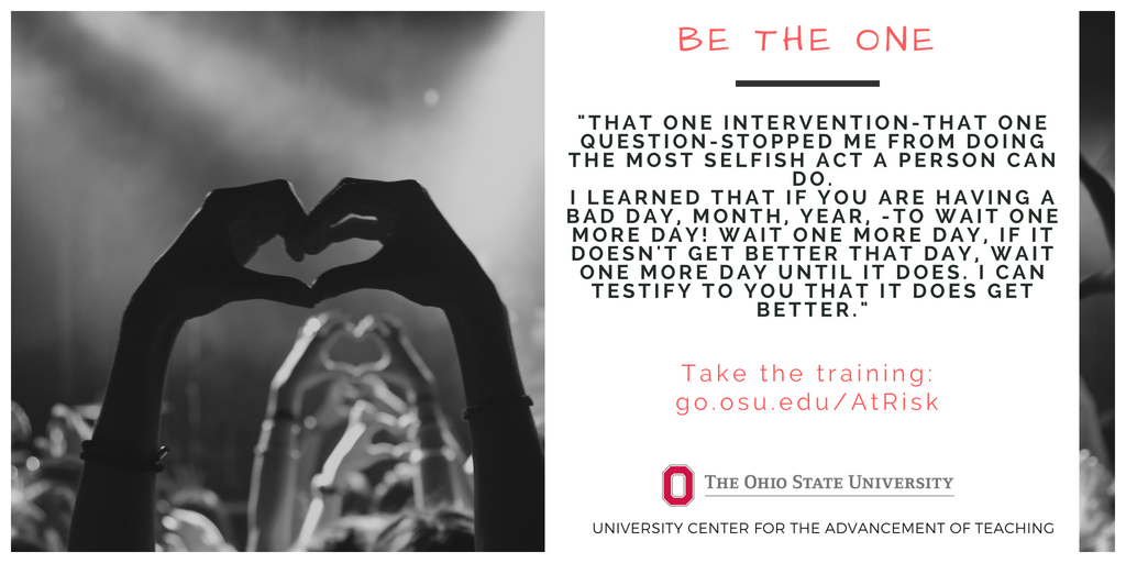Buckeyes Speak Up about #SuicidePrevention: https://t.co/zkbDxpGITW. Will you be the ONE who intervenes? #savealife @OSUREACH