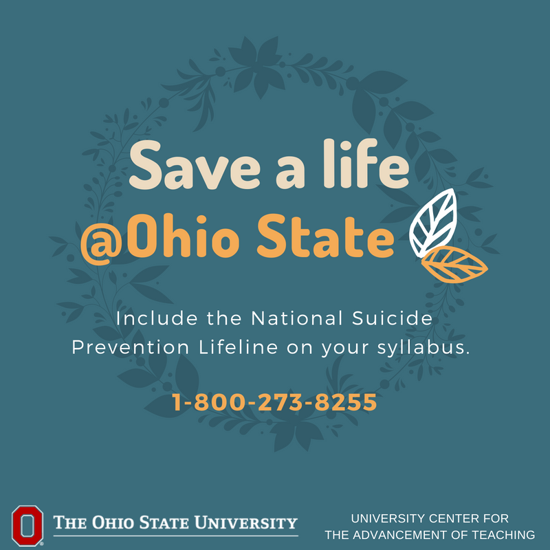 The National Suicide Prevention Lifeline is available for anyone who needs to talk. Instructors - placing this # (1-800-273-8255) on your syllabus could #savealife @OhioState. Having the https://t.co/gtyCwNVAG6 can help too. @OSUREACH