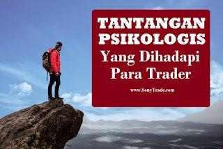 Tantangan Psikologis Yang Dihadapi Trader
