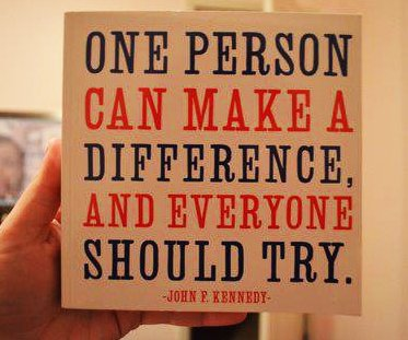 How to make a difference:  Be good to people.