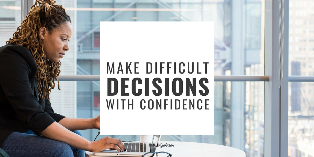 diffucult decisions First, it will put the difficult decision into perspective (maybe it's not as big a deal as you think it is) and secondly, it will help you make a good decision for the long term, rather than just for instant gratification.