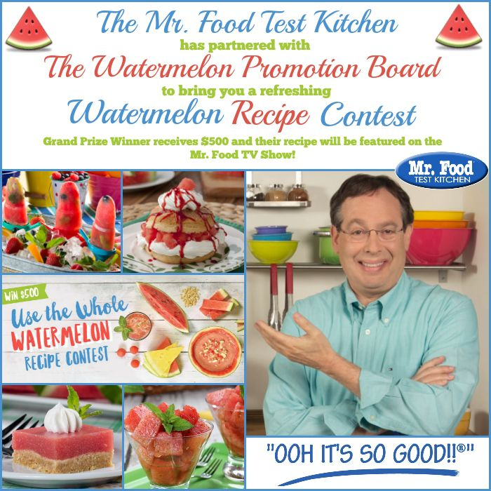 Mf Test Kitchen On Twitter Enter Your Best Watermelon Recipe For A Chance To Win 500 And Have Your Recipe Featured On The Mr Food Tv Show Https T Co 7ospj1xnyp Watermelonrecipe Recipecontest Contest Https T Co Rxhbtlrkdg