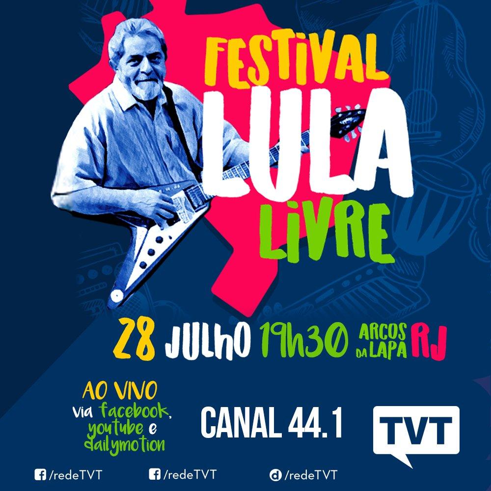 589d3cefa9b6e ... Festival Lula Livre que acontece no Rio de Janeiro. Terá Chico Buarque,  Gilberto Gil, Ana Canãs, entre outros! Na TV e redes sociais da TVT!