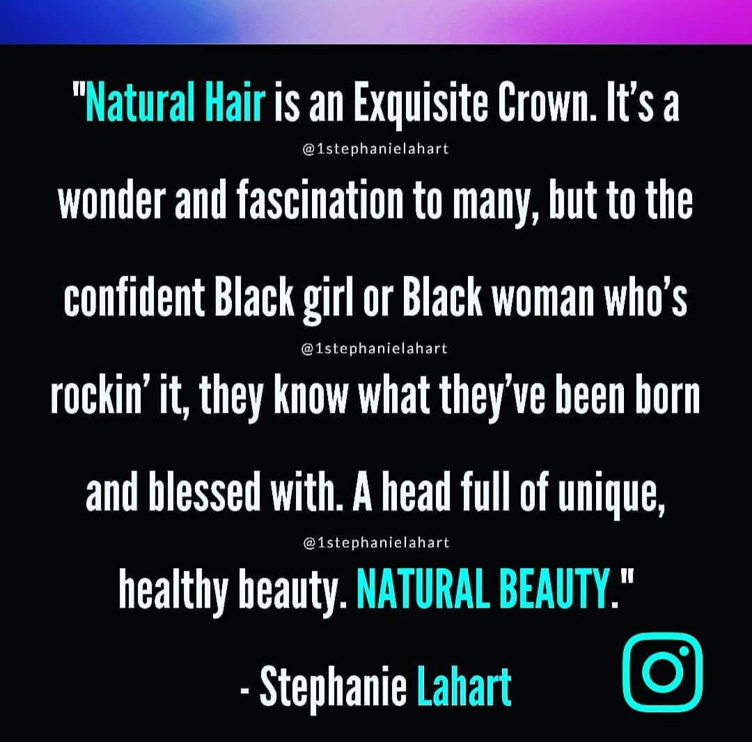 Stephanie Lahart On Twitter Natural Hair Quotes By Stephanie
