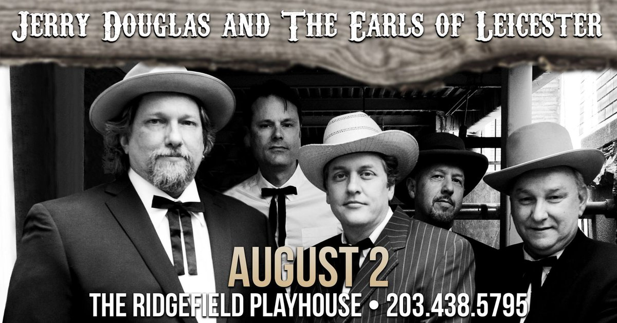 AUG 2 in #RidgefieldCT @JerryDouglas & @EarlsOfL the all-star band named for #EarlScruggs & #LesterFlatt whose pioneering #bluegrass inspired every one of these musicians paying them tribute! TIX  http:// bit.ly/2GfgGAK     @hvbluegrass @BluegrassToday @FolknBluegrass @IntlBluegrass<br>http://pic.twitter.com/POWHODUL2H