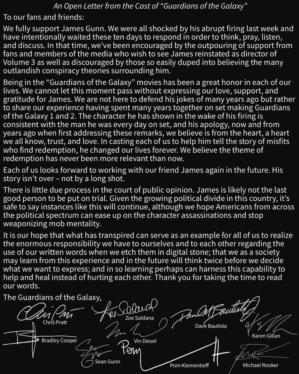 If you please, read the statement written and signed by The Guardians of the Galaxy cast in support of James Gunn's reinstatement as director of GOTG Volume 3.