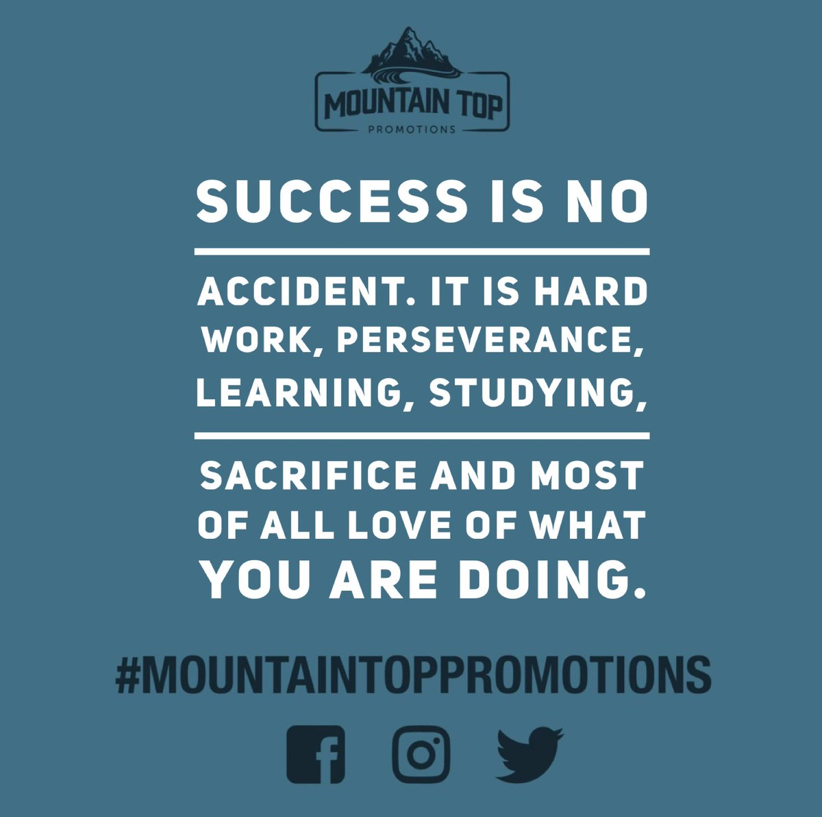 "Motivational Quotes About Success: Mountain Top Promotions On Twitter: ""100% 💪🏽 • • • #mtp"