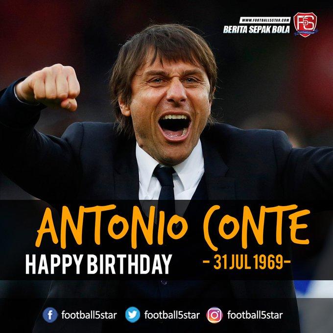 Happy Birthday Antonio Conte, 31 Jul 1969.