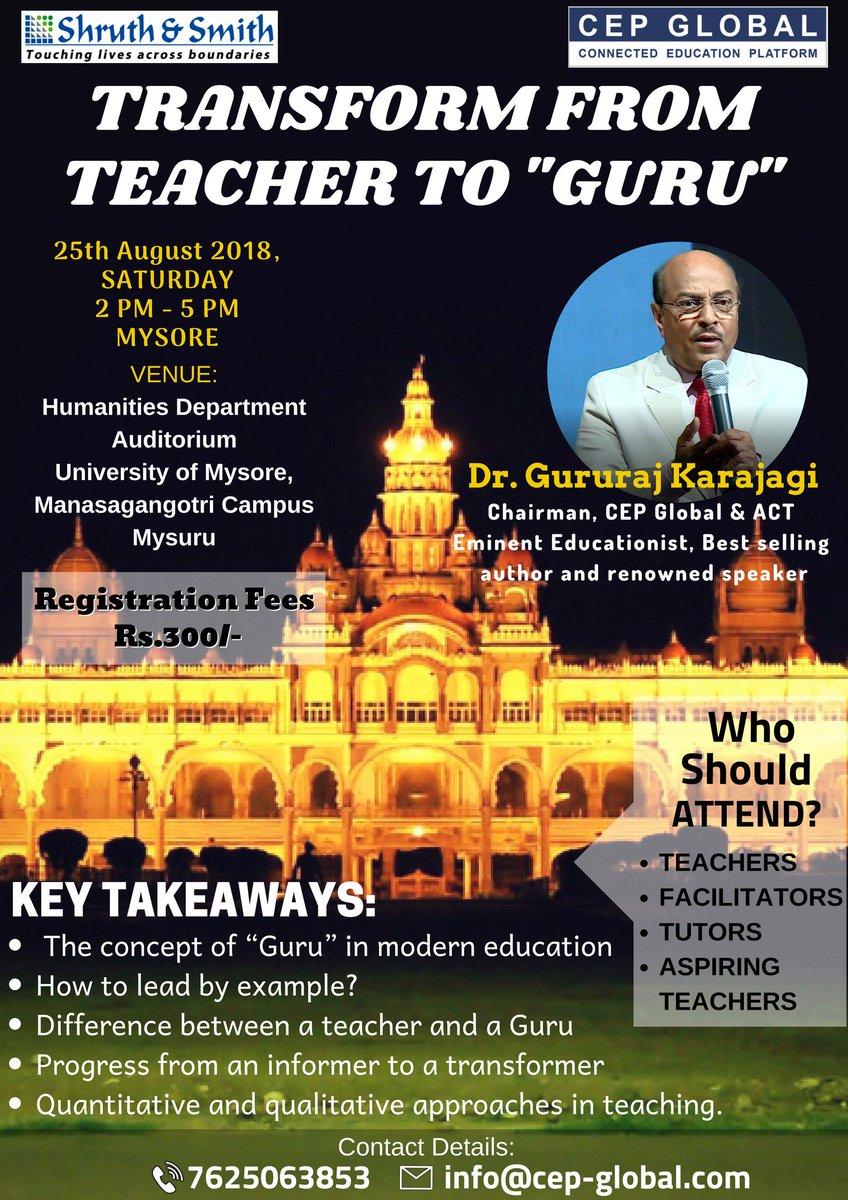 CEP Global's teacher training program in Mysore, Karnataka. Transform from Teacher to Guru. By Dr. Gururaj Karajagi #CEPGlobal #DrGururajKarajagi #TransformfromTeachertoGuru #ConnectedEducationPlatform #TeacherTraining  #MysoreTeachers #Mysore #EventsinMysore pic.twitter.com/JXGFHw0oDn