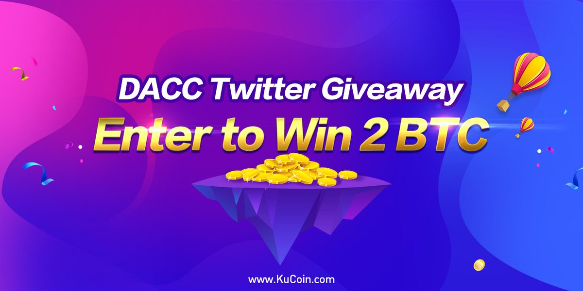 We are launching a new promotion with @DACCblockchain! 2 BTC in total rewards!  1. Follow @kucoincom and retweet this post 2. Join KuCoin official Telegram: https://t.me/Kucoin_Exchange  3. Fill in the form: https://goo.gl/forms/zVjF3CeBwCox0O7i1 …  End time: 2018/08/07 23:59:59 (UTC+8)  #KCS #DACC