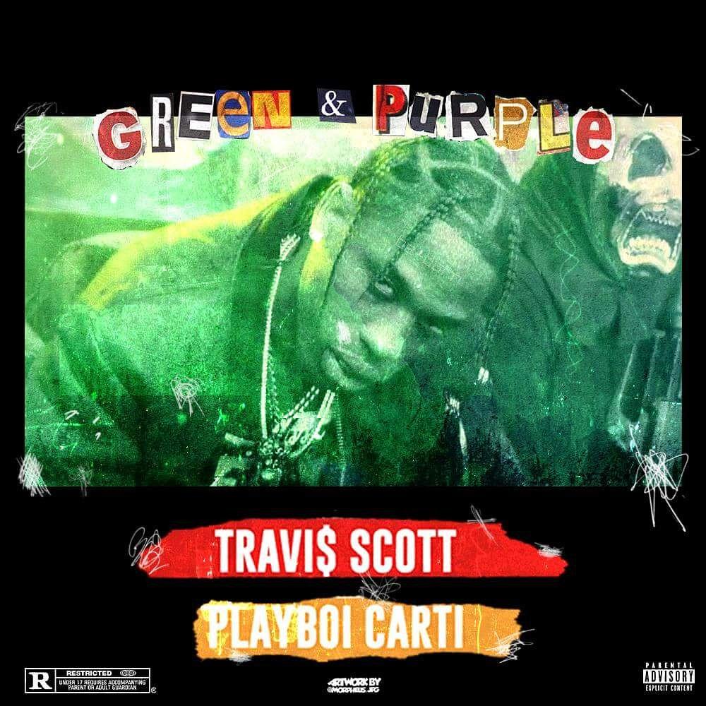 26c49eea2222 Travis Scott - Green & Purple Ft. Playboi Carti Alternative Cover @trvisXX  @playboicarti