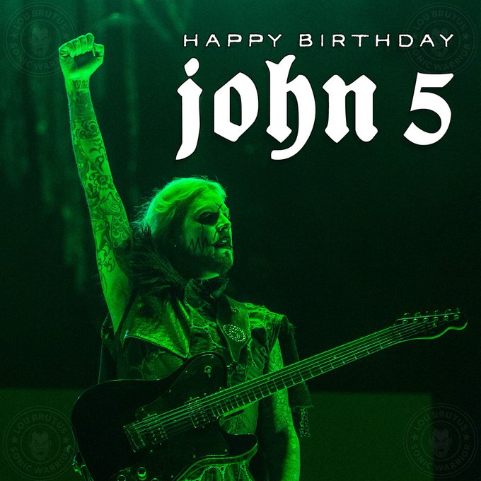 HBD J5! Happy Birthday to John 5!