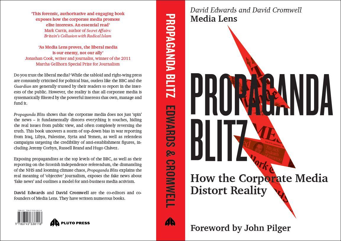 How the Corporate Media Distort Reality Propaganda Blitz
