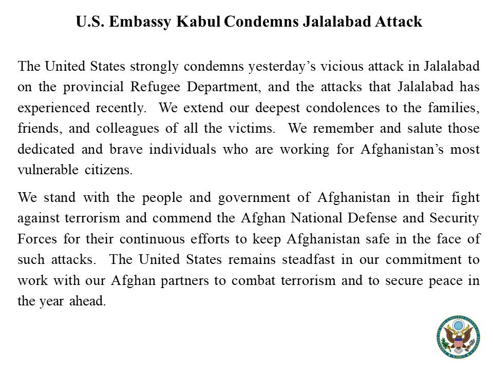 The United States strongly condemns yesterday's vicious attack in Jalalabad on the provincial Refugee Department. ow.ly/PN9i30ldxz9