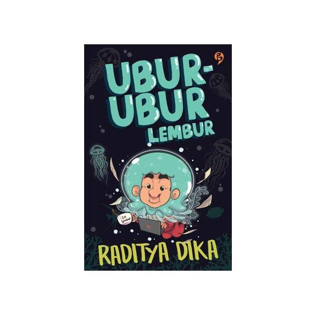 Download Ebook Ubur-ubur Lembur - Raditya Dika Pdf Full Free